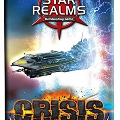 Star Realms Crisis Events Board Game