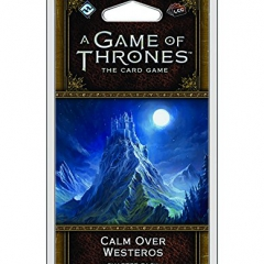 A Game of Thrones Lcg: Calm Over Westeros Chapter Pack