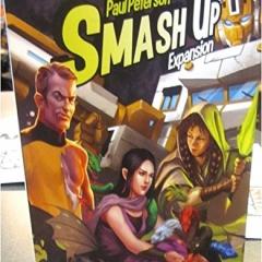 Smash Up Cease and Desist Expansion