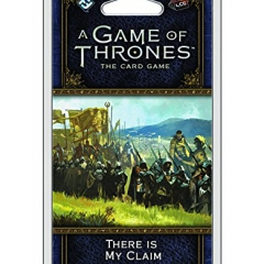 A Game of Thrones The Card Game Second Edition There is My Claim