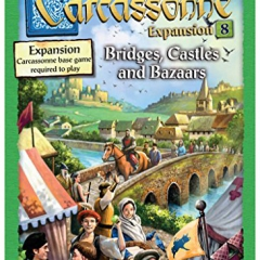 Carcassonne: Expansion 8 - Bridges, Castles and Bazaars
